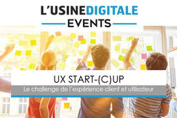 UX Start-(C)up : à vos candidatures !