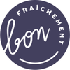 Fraîchement Bon by FPDV